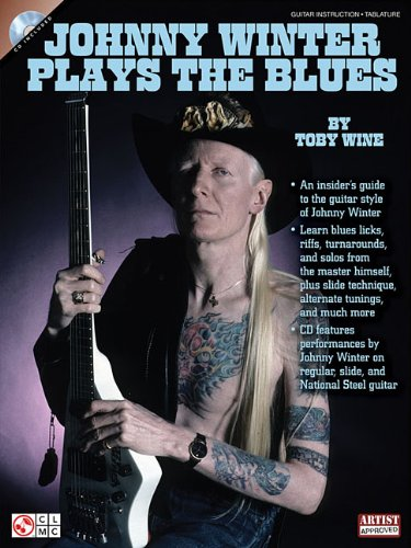 9781603781497: Johnny Winter Plays The Blues (Book/Cd)