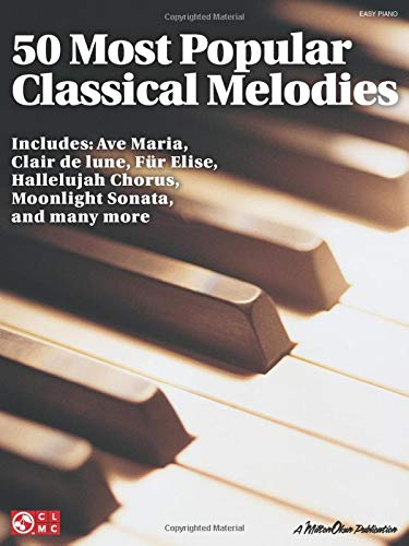 9781603781572: 50 Most Popular Classical Melodies