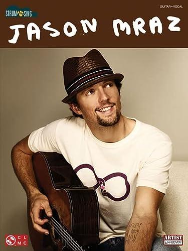 9781603781961: Jason Mraz - Strum & Sing (Strum & Sing: Guitar, Vocal)