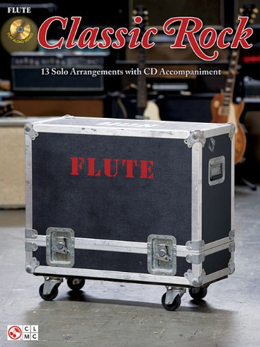 Classic Rock: for Flute: Hal Leonard Corp.