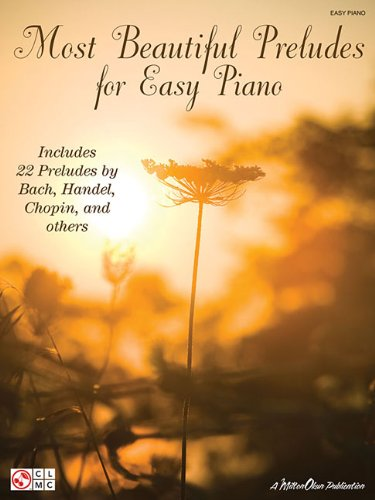 9781603782531: Most Beautiful Preludes For Easy Piano Book