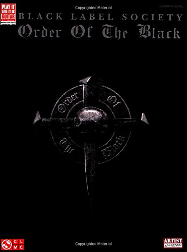9781603782982: Black Label Society: Order Of The Black (Play It Like It Is Guitar)