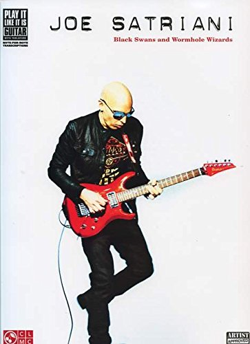 9781603783125: Joe Satriani - Black Swans and Wormhole Wizards (Play It Like It Is Guitar)