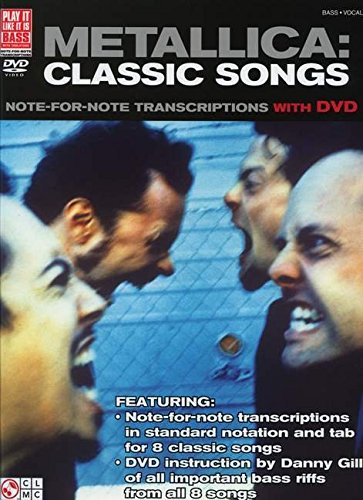 9781603783224: Metallica Classic Songs: Note For Note Transcriptions And Dvd (Play It Like It Is Bass)