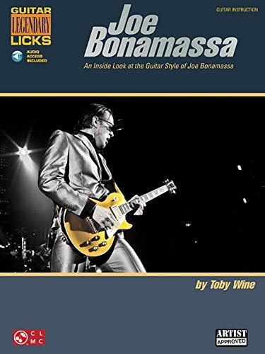 Joe Bonamassa Legendary Licks Book/CD - An Inside Look at the Guitar Style of Joe Bonamassa (...