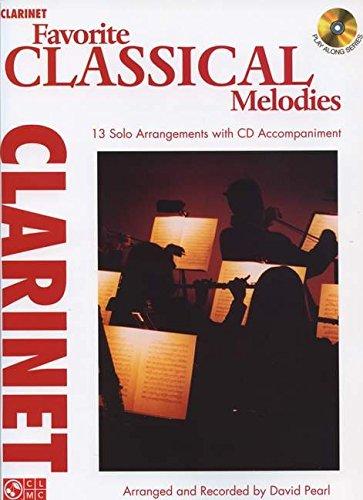 Favorite Classical Melodies - Clarinet Book/Cd (Play Along): David Pearl
