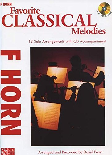 9781603784092: Favorite Classical Melodies: French Horn [With CD (Audio)] (Play Along)