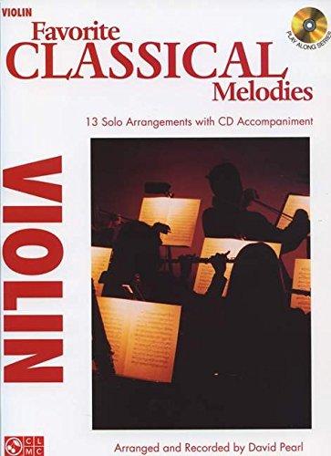 Favorite Classical Melodies - Violin Book/Cd (Play Along): David Pearl
