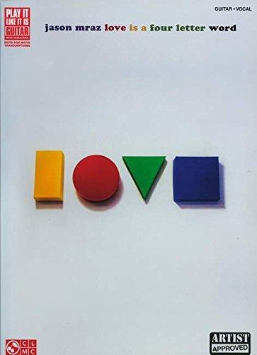9781603789592: Jason Mraz - Love Is a Four Letter Word