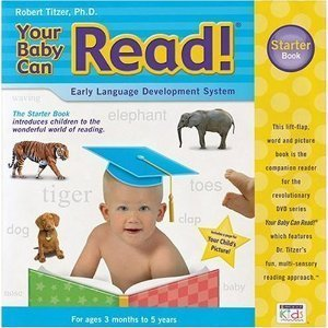 Your Baby Can Read! Early Language Development System, Starter Book: Robert Titzer, Ph.D.