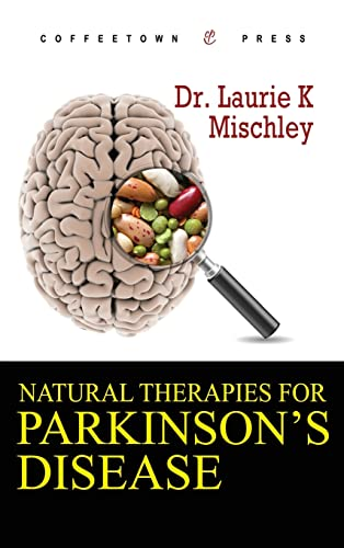 9781603810159: Natural Therapies for Parkinson's Disease