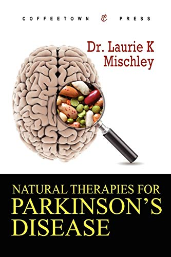 9781603810432: Natural Therapies for Parkinson's Disease