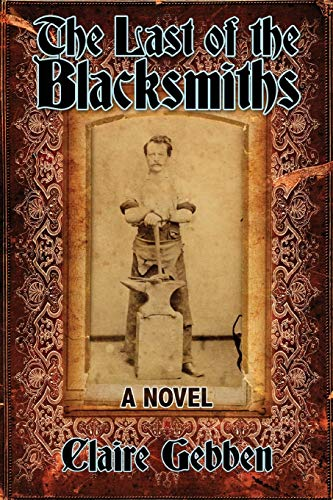 The Last of the Blacksmiths: Gebben, Claire