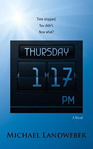 9781603813570: Thursday, 1:17 p.m.