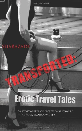 9781603814652: Transported: Erotic Travel Tales