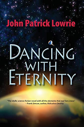 9781603818100: Dancing with Eternity