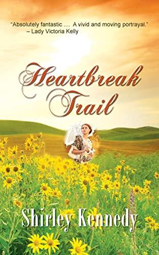 9781603818315: Heartbreak Trail