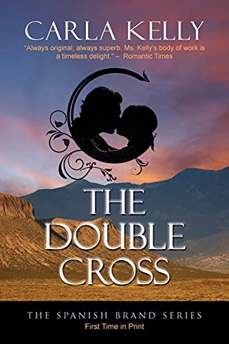 The Double Cross (The Spanish Brand Series): Kelly, Carla