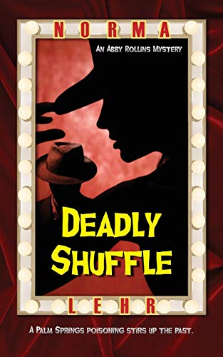 Deadly Shuffle (Abby Rollins Mystery): Lehr, Norma