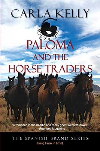 9781603819909: Paloma and the Horse Traders (The Spanish Brand Series Book 3)