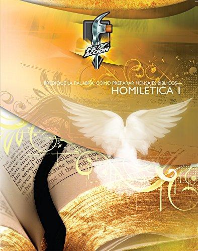 9781603820455: Homiletica: Predique la Palabra: Como Prepararnsajes Biblicos