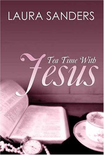 9781603830584: Tea Time with Jesus