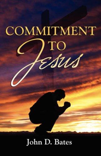 9781603830799: Commitment To Jesus