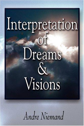 Interpretation Of Dreams And Visions: Niemand, Andre