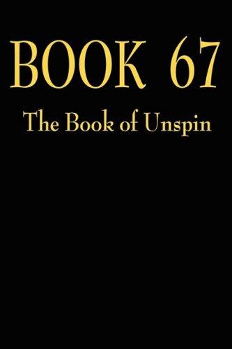 Book 67 The Book of Unspin: Blair Francis Hamilton
