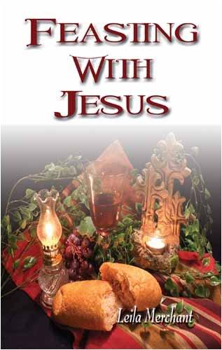 Feasting With Jesus: Merchant, Leila