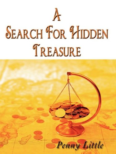 A Search For Hidden Treasure (160383186X) by Penny Little
