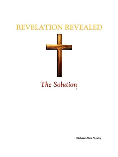 9781603831895: Revelation Revealed: The Solution