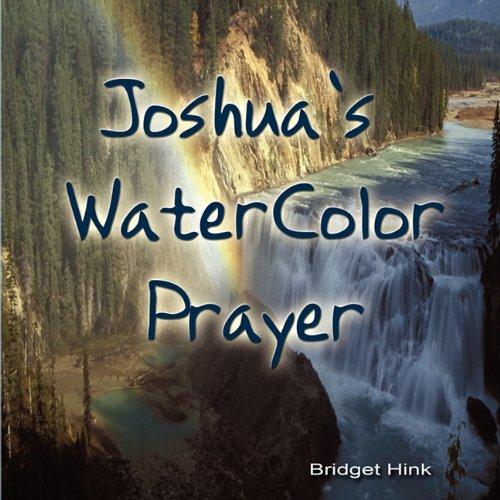 Joshua's Watercolor Prayer: Bridget Hink