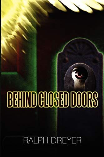 9781603834278: Behind Closed Doors