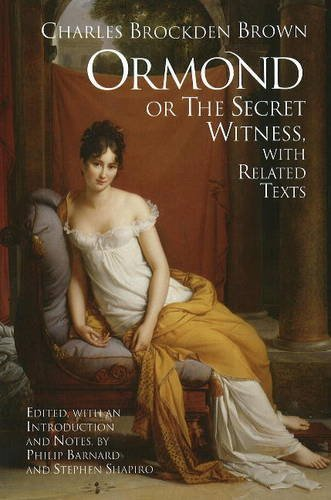 9781603841269: Ormond; or, the Secret Witness: With Related Texts (Hackett Classics)