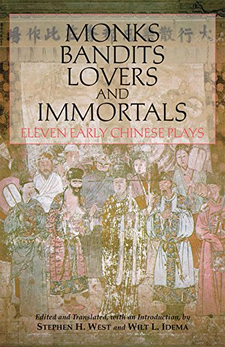 9781603842006: Monks, Bandits, Lovers, and Immortals: Eleven Early Chinese Plays