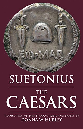 The Caesars: Suetonius, Donna W. Hurley (Editor)