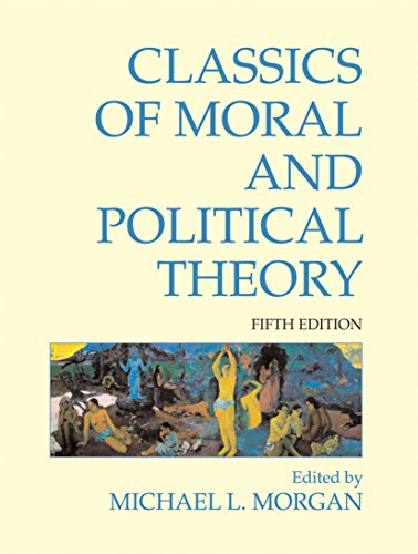 9781603844437: Classics of Moral and Political Theory