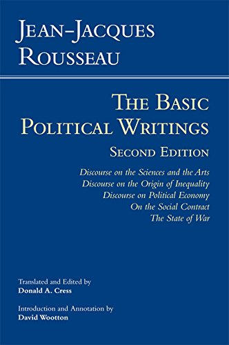 9781603846738: Rousseau: The Basic Political Writings: Discourse on the Sciences and the Arts, Discourse on the Origin of Inequality, Discourse on Political Economy, ... Contract, The State of War (Hackett Classics)