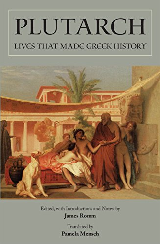 Lives that Made Greek History: Plutarch