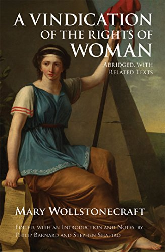 9781603849388: A Vindication of the Rights of Woman: Abridged, with Related Texts (Hackett Classics)
