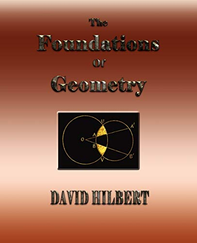 9781603860086: The Foundations of Geometry