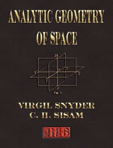 9781603860178: Analytic Geometry Of Space