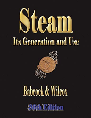 9781603860215: Steam: Its Generation and Use