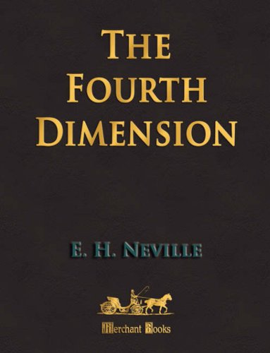 9781603860260: The Fourth Dimension