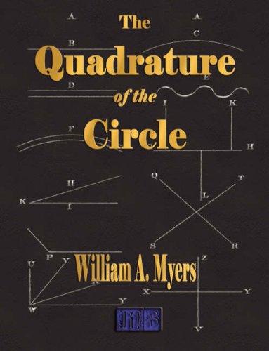 9781603860536: The Quadrature Of The Circle