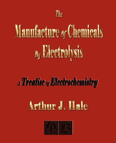 9781603860963: The Manufacture of Chemicals by Electrolysis - Electrochemistry