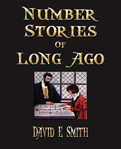 9781603861380: Number Stories Of Long Ago