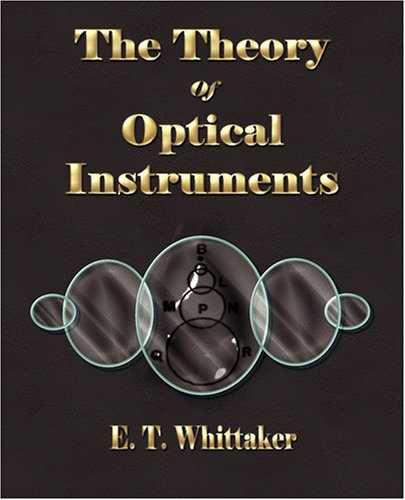 9781603861397: The Theory of Optical Instruments