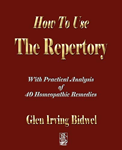 9781603861540: How To Use The Repertory